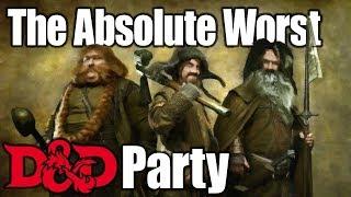 Worst D&D Party Composition