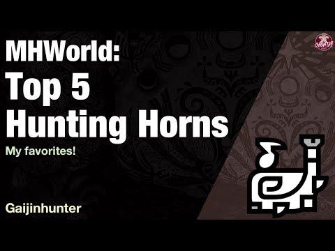 Monster Hunter World: Top 5 Hunting Horns - YouTube