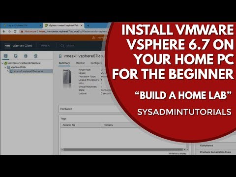 How To Create a VMware Workstation vSphere 6 7 Home Lab