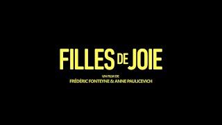 FILLES DE JOIE - BANDE ANNONCE