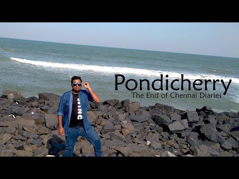 #Vlog l Pondicheery l The end of Chennai Diaries......