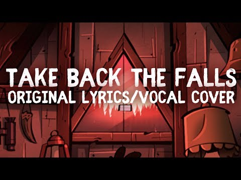 Take Back The Falls | Gravity Falls End Credits (VOCAL COVER)