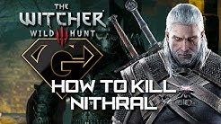 The Witcher 3 - How to Kill Nithral - The First Wild Hunter