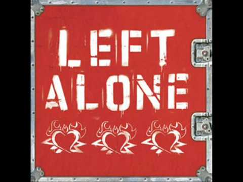 Left Alone - What I Am To Do?