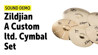 Zildjian A Custom ltd. Cymbal Set Sound Demo
