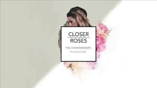 Closer Vs Roses The Chainsmokers Halsey And Rozes