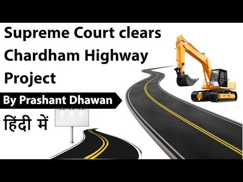 SC clears Uttarakhand Chardham highway project - How will it benefit pilgrims? Current Affairs 2019