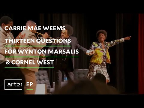 Carrie Mae Weems: Thirteen Questions for Wynton Marsalis & Cornel West | Art21 Exclusive