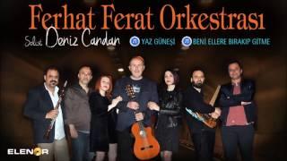 Ferhat Ferat Orkestrası - Beni Ellere Bırakıp Gitme