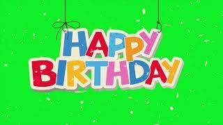 Amazing Happy Birthday Green Screen | 4K UHD - DOWNLOAD