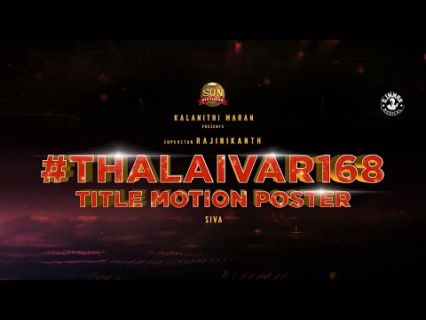 Thalaivar 168 - Annaatthe Title Motion Poster | Superstar Rajinikanth