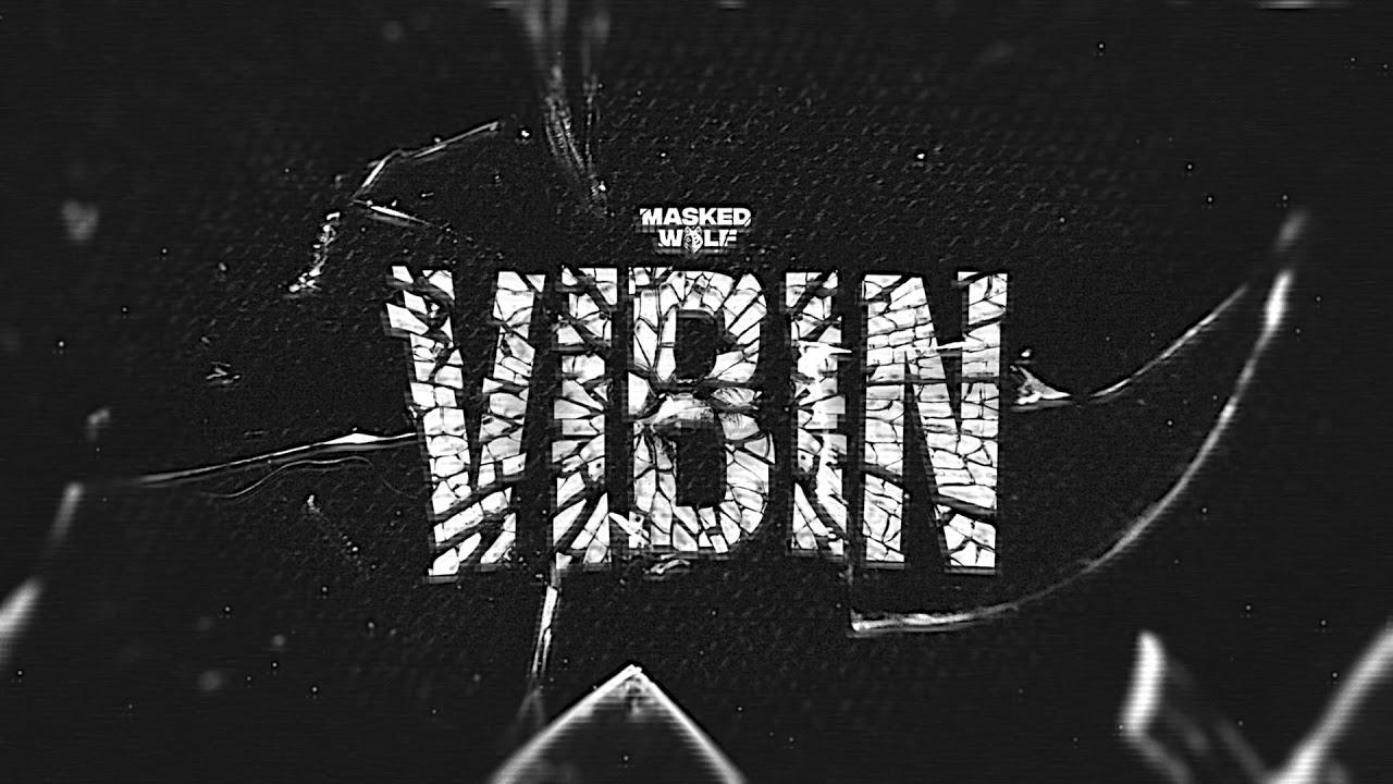Download Masked Wolf - Vibin