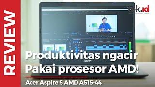Revew Acer Asipre 5 AMD A515-44, produktivitas ngacir pakai prosesor AMD