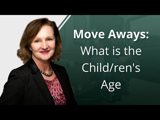 Move Aways: What Is the Child/ren's Age?