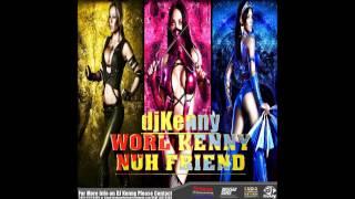 DJ KENNY WORL KENNY NUH FRIEND DANCEHALL MIX APRIL 2014