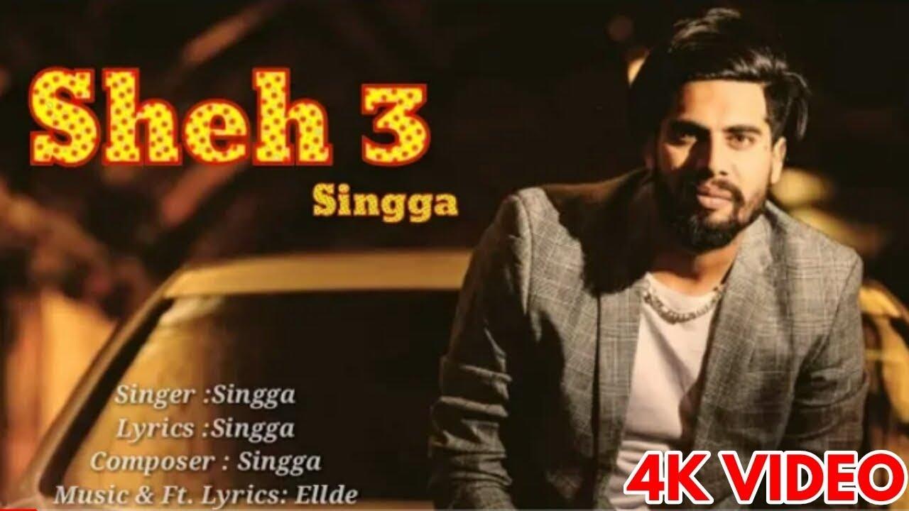 SHEH 3 : singga (Official video ) big byrd | New punjabi