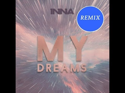 My Dreams - Voice Remix Inna