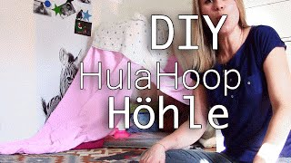 Höhle bauen | Hula Hoop Kinder Höhle | DIY