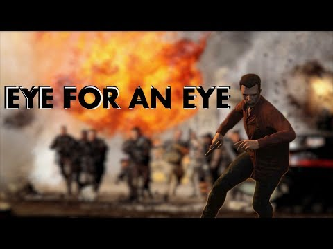 EYE FOR AN EYE [HD] - AN EPIC GTA 5 SHORTFILM
