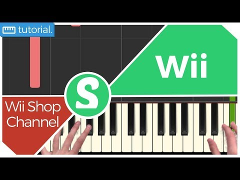 "How to play ""WII SHOP CHANNEL"" from Wii (Synthesia) [Piano Video Tutorial] [HD]"