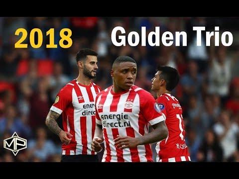 Pereiro, Bergwijn & Lozano ►Golden Trio ● 2018/2019 ● PSV Eindhoven ᴴᴰ