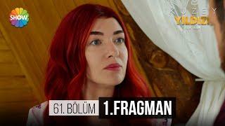 Kuzey Yıldızı İlk Aşk 61.Bölüm 1.Fragman |