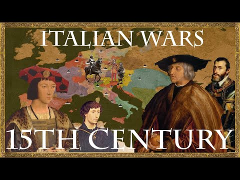 The 15th Century -  Prelude to the Italian Wars 1.