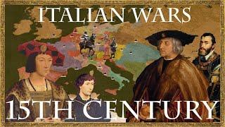 Italian Wars 1/10 - The 15th Century -  Prelude