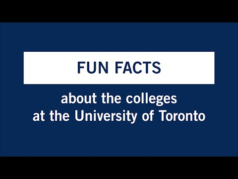 Fun Facts about the Colleges at the University of Toronto