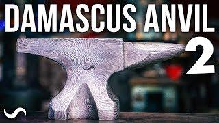 FORGING A DAMASCUS ANVIL!! Part 2