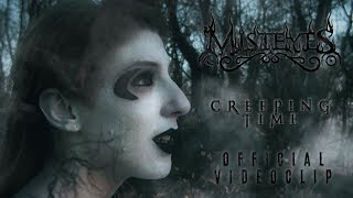 MISTEYES Creeping Time OFFICIAL VIDEO 4K