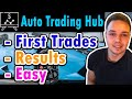 Auto Trading Hub - First Live Trading Session ( Trading Made Easy )