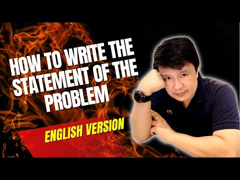 How To Write The Statement Of The Problem  (video 6)