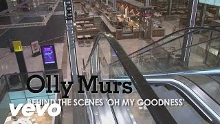 Olly Murs - Oh My Goodness (Behind The Scenes)