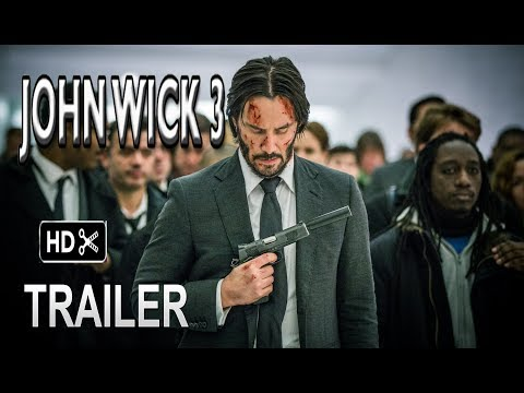 John Wick 3- Trailer # 1 (2019) Keanu Reeves Action Movie HD (fan made)