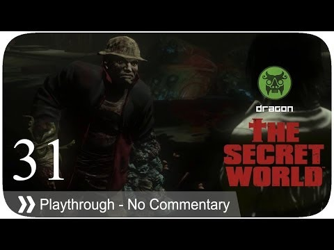The Secret World - Pt.31 [Dragon]