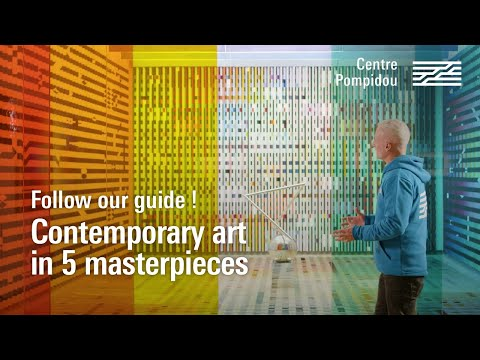Contemporary art in 5 masterpieces | Centre Pompidou