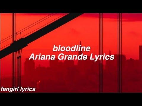 bloodline || Ariana
