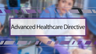 Advanced Healthcare Directive thumbnail