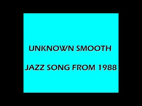 Help ID Unknown Smooth Jazz Song #1 - 1988