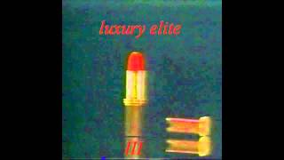 luxury elite : III
