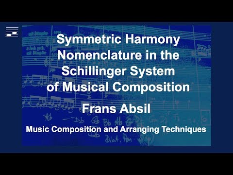Symmetric Harmony Nomenclature in the Schillinger System of Musical Composition