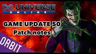 DCUO | Game Update 50 Information