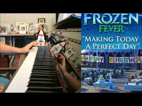 Frozen Fever - Making Today A Perfect Day (Full Piano Cover with Sheet Music)