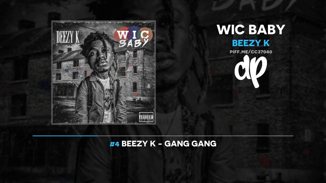 Beezy K — Wic Baby (FULL MIXTAPE)