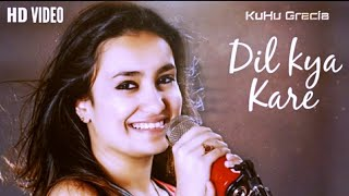 Dil Kya Kare Jab Kisi Se | Julie | Reprised Cover | Kishore Kumar | @KuHu Gracia Official