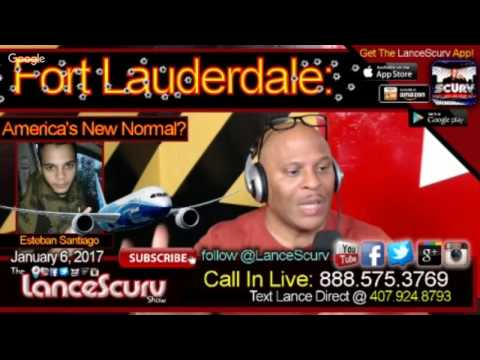 Fort Lauderdale: America's New Normal? - The LanceScurv Show: Bold, Raw & Uncut!