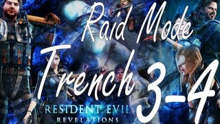 Resident Evil Revelations Raid Mode Trench Stage 3-4 (Co-Op)