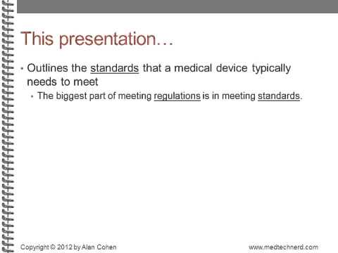 Medical Device Standards, Part 1: Introduction and Ground Rules