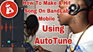 Download How To Make Professional Sounding AutoTune Song On Phone Using Bandlab IOS//Android**2021**